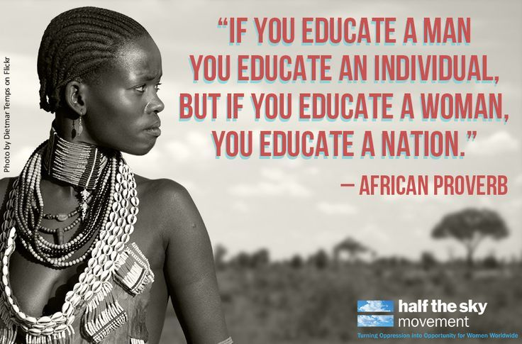 We certainly believe in educating our girls!